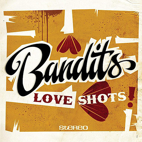 Love Shots de The Bandits