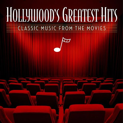 Hollywood's Greatest Hits: Classic Music From The Movies von Various Artists