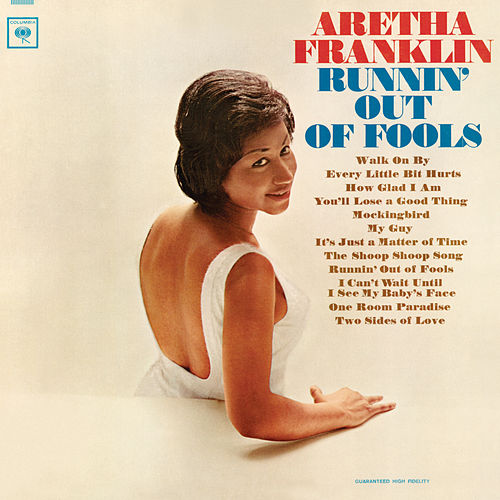 Runnin' Out Of Fools by Aretha Franklin