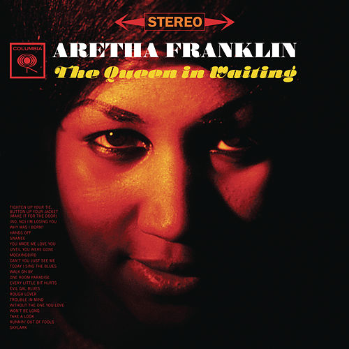 The Queen In Waiting by Aretha Franklin