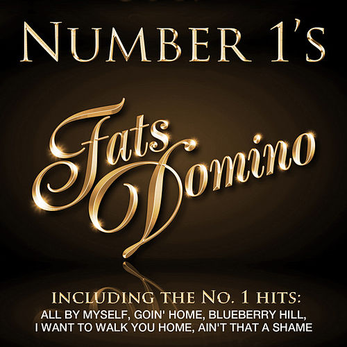 Number 1's - Fats Domino by Fats Domino