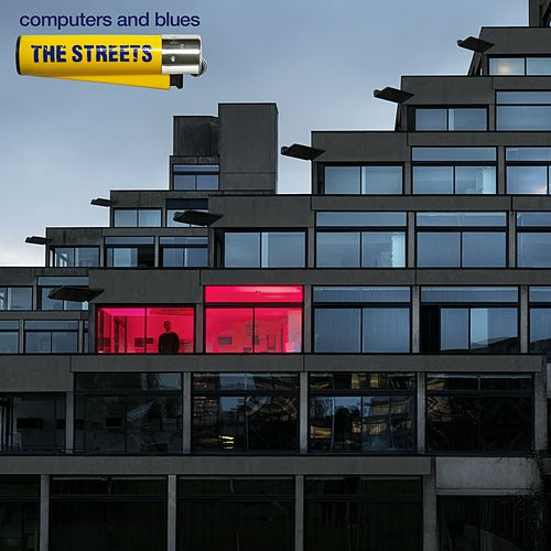 Computers and Blues von The Streets