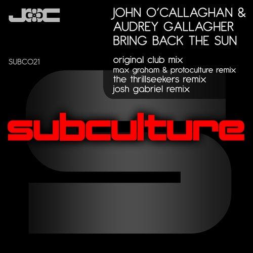 Bring Back The Sun von John O'Callaghan