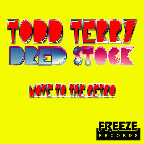Move to the Retro de Todd Terry