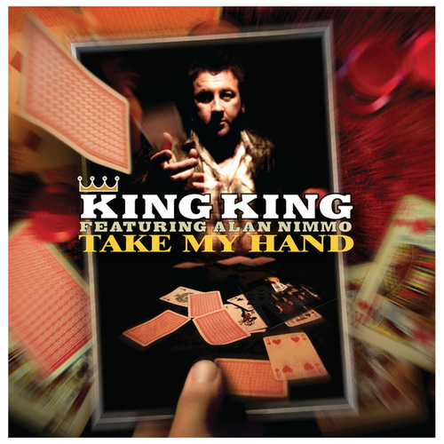 Take My Hand von King King
