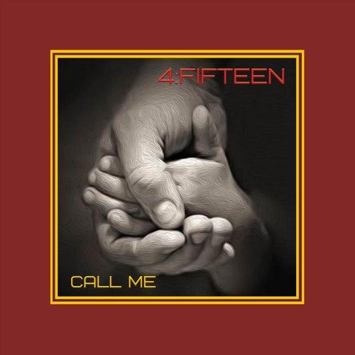Call Me von 4FiFteen