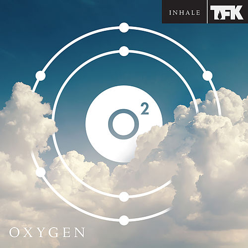 OXYGEN: INHALE de Thousand Foot Krutch