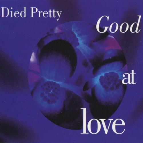 Good At Love di Died Pretty