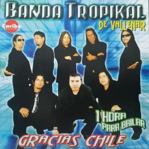 Gracias Chile van La Banda Tropikal de Vallenar
