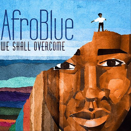 We Shall Overcome de Afro Blue