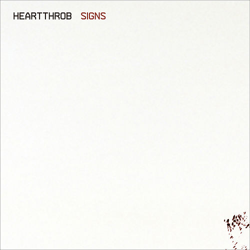 Signs by Heartthrob