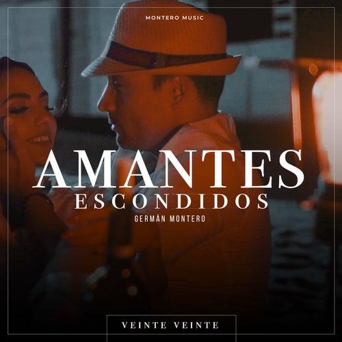 Amantes Escondidos (Norteño) by Germán Montero
