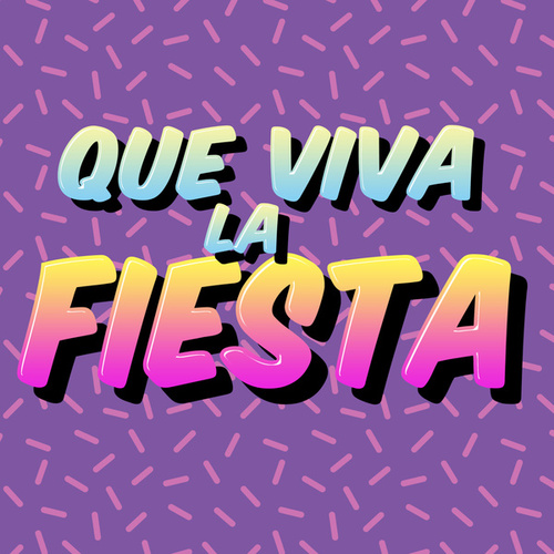 Que Viva la Fiesta de Various Artists