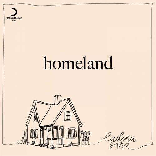 Homeland by Ladina Sara