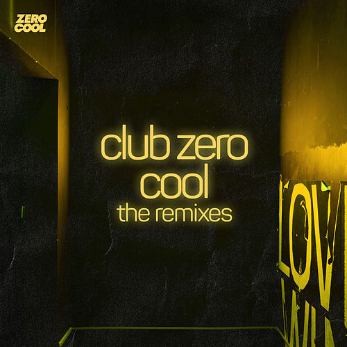 Club Zero Cool the Remixes by MOTi