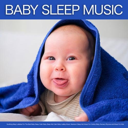 Baby Sleep Music: Soothing Baby Lullabies For The Best Baby Sleep, Calm Baby Sleep Aid, Calm Baby Lullaby Music, Newborn Sleep Aid, Music For Colicky Baby, Nursery Rhymes and Music For Kids de Baby Sleep Music (1)