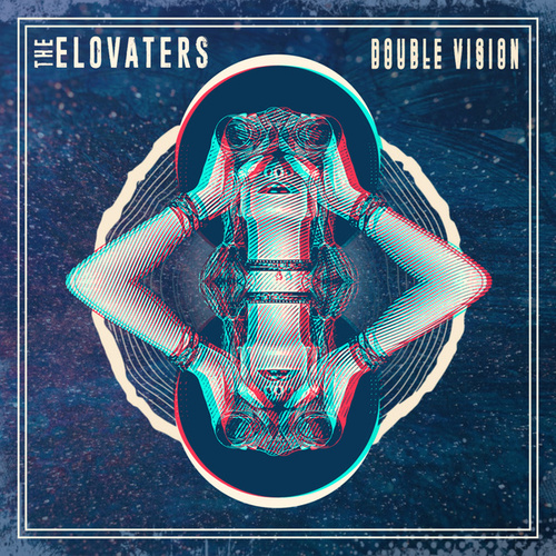 Double Vision EP by The Elovaters