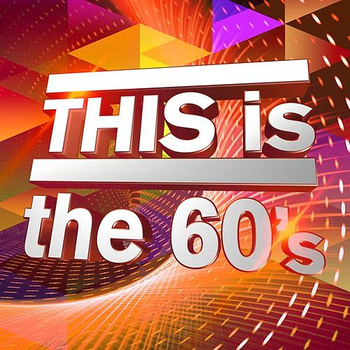 THIS is the 60's de Various Artists