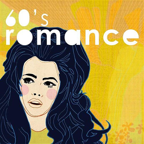 60's Romance by Various Artists
