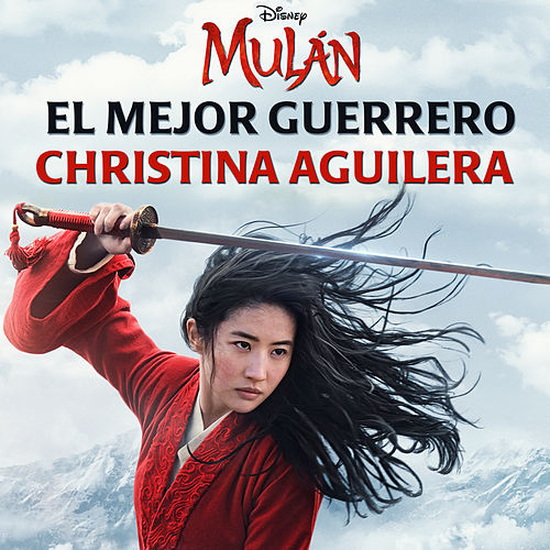 El Mejor Guerrero (De 'Mulán') by Christina Aguilera