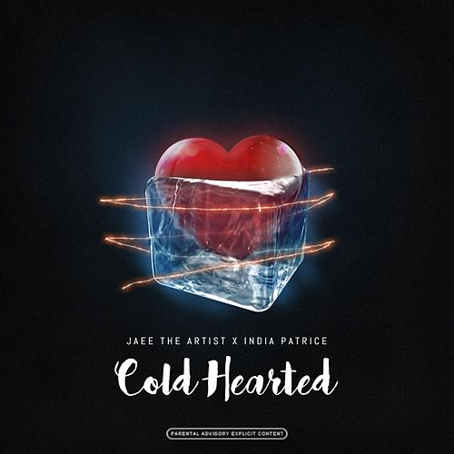 Cold Hearted by Jaee The Artist