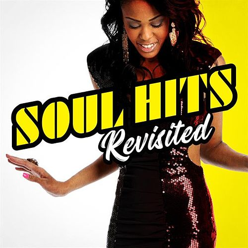 Soul Hits Revisited by Various Artists