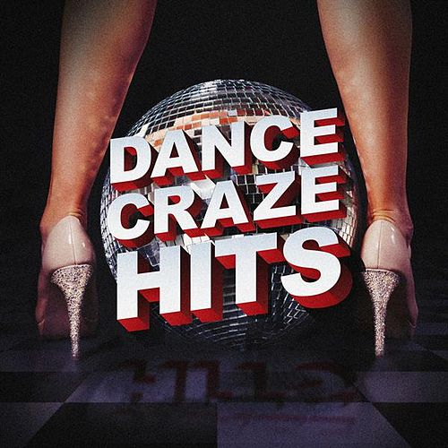 Dance Craze Hits von Various Artists