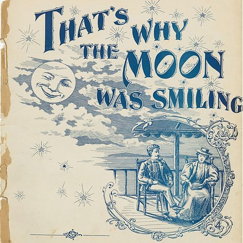 That's Why The Moon Was Smiling by Bob Dylan