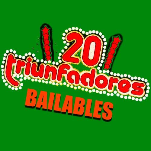 20 Triunfadores Bailables de Various Artists