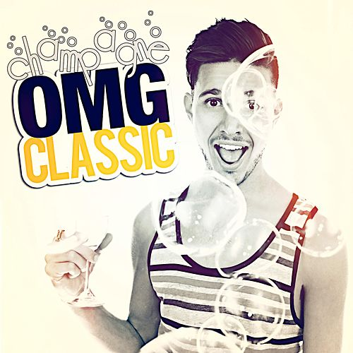 Champagne by OMG Classic