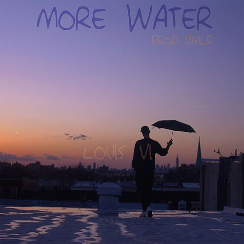 More Water by Louis VI