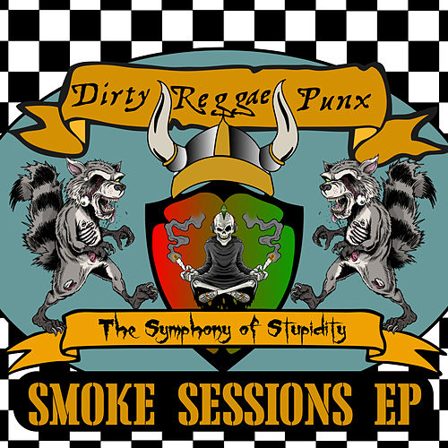 Smoke Sessions by Dirty Reggae Punx