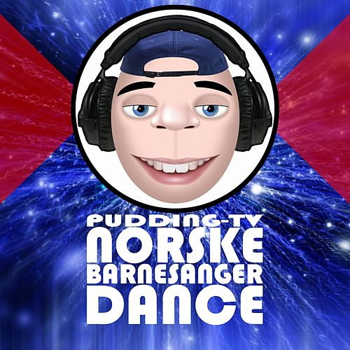 Norske Barnesanger Dance (Dance Version) de Pudding-TV
