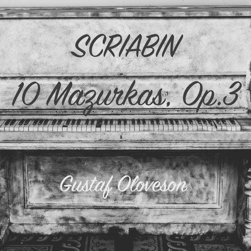 Alexander Scriabin: 10 Mazurkas, Op. 3 von Gustaf Oloveson