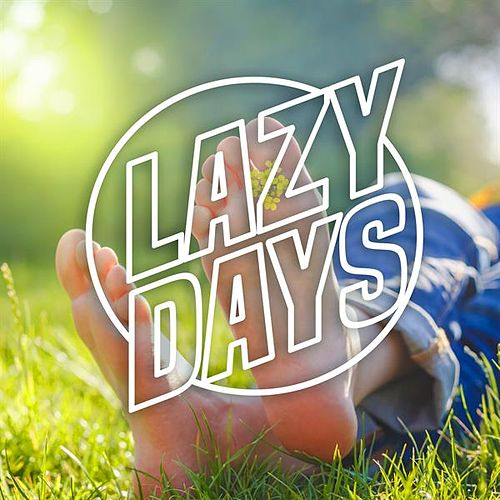 Lazy Days by Various Artists
