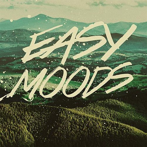 Easy Moods by Various Artists