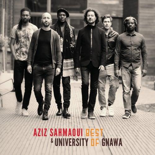 Best of University of Gnawa (Remastered & Bonus Track Version) by Aziz Sahmaoui