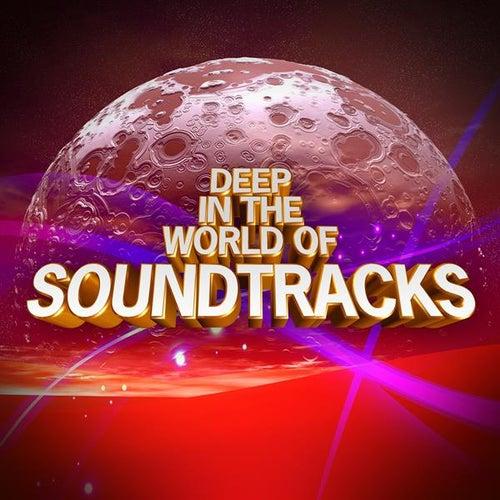 Deep In the World of Soundtracks de Various Artists