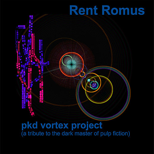 PKD Vortex Project de Rent Romus