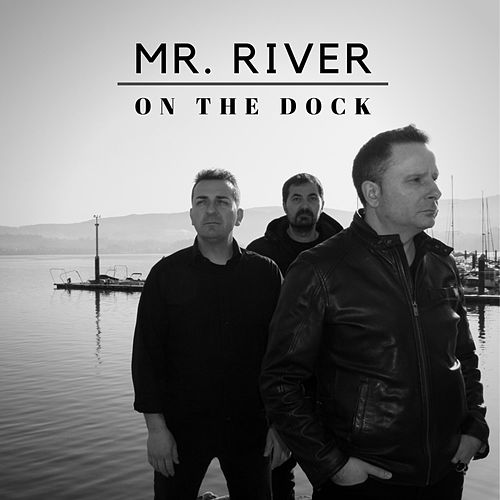 On the Dock by MR. River