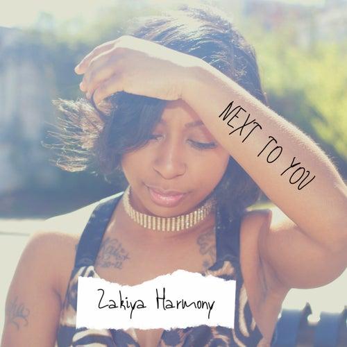 Next to You by Zakiya Harmony