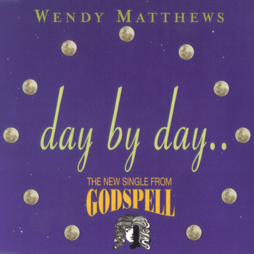 Day By Day by Wendy Matthews