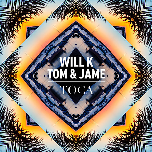 Toca by Will K