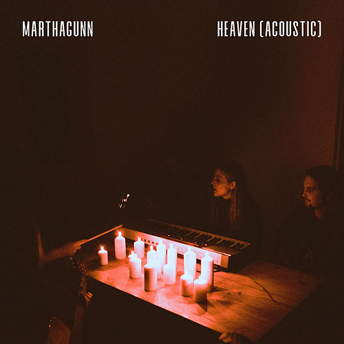 Heaven (Acoustic) by MarthaGunn