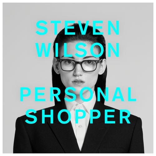 PERSONAL SHOPPER by Steven Wilson