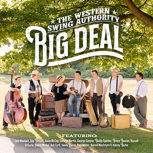 Big Deal by The Western Swing Authority