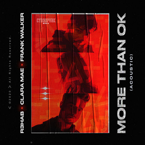 More Than OK (Acoustic) di R3HAB