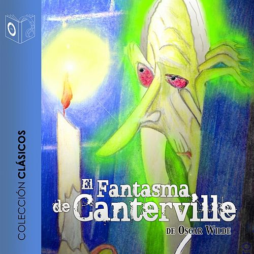 El Fantasma de Canterville - Dramatizado von Oscar Wilde