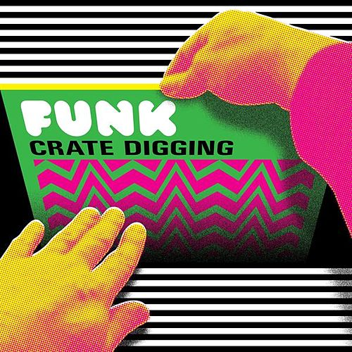 Funk Crate Digging by Various Artists
