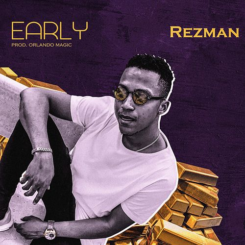Early by Rezman